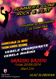 "Svirka na otvorenom, druženje sa sportistima  ""SUMMER'S GONE. ROCK & PLAY"""