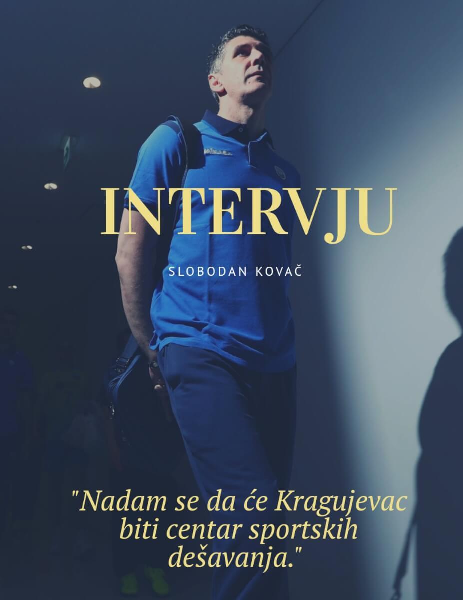 Read more about the article Boba Kovač: Nadam se da će Kragujevac biti centar sportskih dešavanja