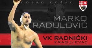 Read more about the article Vaterpolo biser Marko Radulović u Radničkom